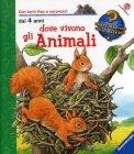 Dove Vivono gli Animali  - Libro