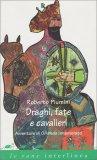 Draghi, Fate e Cavalieri - Avventure di Orlando Innamorato — Libro