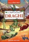 Draghi - Le Storie del Bosco  - Libro