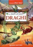 Draghi - Le Storie del Bosco