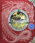 Dragologia - Il Libro Completo dei Draghi — Libro