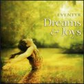 Dreams & Joys  — CD