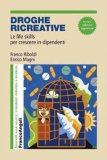 Droghe Ricreative - Libro