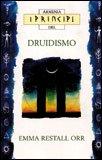 I Principi del Druidismo