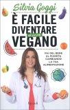 È Facile Diventare un po' più Vegano — Libro