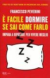 E' Facile Dormire se Sai Come Farlo - Libro