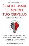 E' Facile usare il 100% del tuo Cervello se sai come Farlo — Libro