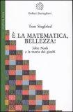 E' la Matematica, Bellezza!
