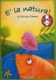 E' la Natura! + CD — Libro