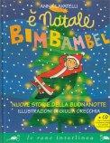 È Natale Bimbambel - Nuove Storie della Buonanotte - Libro + CD Musicale