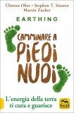 Earthing - Camminare a Piedi Nudi — Libro