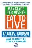 eBook - Eat To Live. Mangiare per Vivere - PDF