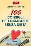 eBook - 100 Consigli per Dimagrire Senza Dieta