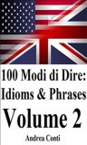 eBook - 100 Modi di Dire in Inglese: Idioms & Phrases (volume 2)