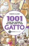 eBook - 1001 Cose da Sapere e da Fare con il tuo Gatto