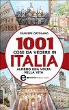 eBook - 1001 Cose da Vedere in Italia Almeno una Volta nella Vita