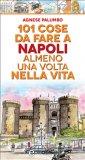 eBook - 101 Cose da Fare a Napoli Almeno una Volta nella Vita