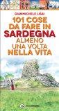 eBook - 101 Cose da Fare in Sardegna Almeno una Volta nella Vita