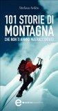 eBook - 101 Storie di Montagna che non ti Hanno mai Raccontato