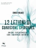 eBook - 12 Lezioni di Guarigione Spirituale