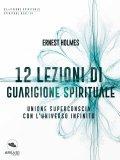 eBook - 12 Lezioni di Guarigione Spirituale