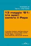 eBook - 13 Maggio 81: Tre Spari contro il Papa