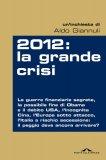 eBook - 2012: La Grande Crisi