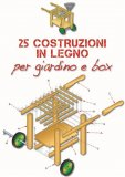 eBook - 25 Costruzioni in Legno per il Giardino/box