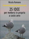 eBook - 25 Idee per Mettersi in Proprio a Costo Zero