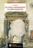 eBook - 99 Storie Sorprendenti di Liberi Muratori