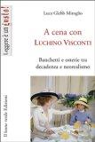 eBook - A cena con Luchino Visconti
