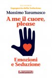 eBook - A Me il Cuore, Please
