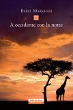 eBook - A occidente con la notte - EPUB