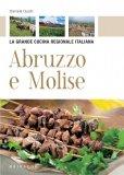 eBook - Abruzzo e Molise - La Grande Cucina Regionale Italiana - PDF