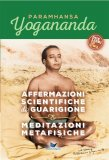 eBook - Affermazioni Scientifiche di Guarigione & Meditazioni Metafisiche