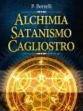 eBook - Alchimia, Satanismo, Cagliostro