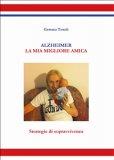 eBook - Alzheimer - La Mia Miglior Amica