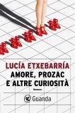 eBook - Amore, Prozac e Altre Curiosità - EPUB