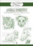 eBook - Arte e Tecnica del Disegno - 10 - Animali Domestici