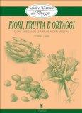 eBook - Arte e Tecnica del Disegno - 9 - Fiori, Frutta e Ortaggi