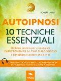 eBook - Autoipnosi - 10 Tecniche Essenziali