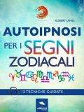 eBook - Autoipnosi per i Segni Zodiacali