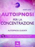 eBook - Autoipnosi per la Concentrazione