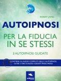eBook - Autoipnosi per la Fiducia in Se Stessi