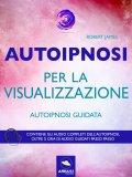 eBook - Autoipnosi per la Visualizzazione