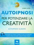 eBook - Autoipnosi per Potenziare la Creatività