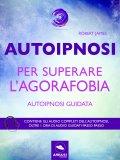 eBook - Autoipnosi per Superare l'Agorafobia