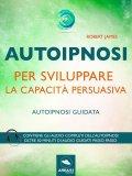 eBook - Autoipnosi per Sviluppare la Capacità Persuasiva