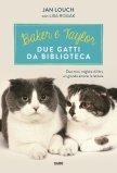 eBook - Baker e Taylor, due gatti da biblioteca - EPUB