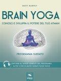 eBook - Brain Yoga - Conosci e Sviluppa il Potere del Tuo Atman